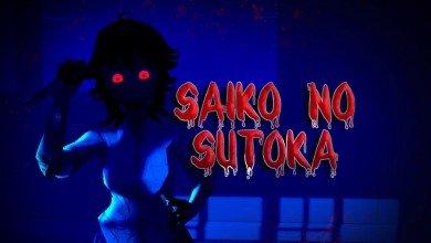 Saiko no Sutoka